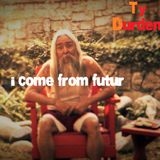 I come from Futur