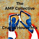 Crucial House Mix by the AMP Collective