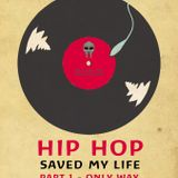 Hip Hop Saved My life - part 1 @ CanCan