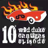 Wild Duke's Cantigas | episode 010