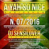 AYSN WEEKLY RADIOSHOW #07/16 FRESH DANCEHALL MAY2016 DJ SENSILOVER
