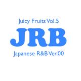 Juicy Fruits Vol.5 -Japanese R&B Ver.00-