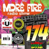More Fire Radio Show #174 Week of May 14th 2018 with Crossfire from Unity Sound