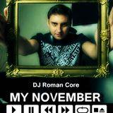 Dj Roman Core  My November