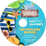 Hello Summer 2018 The Poolside Edition mixed by Mr. Shaba