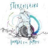 Especial Bandas - Stereossauro - 12 a 17Jan