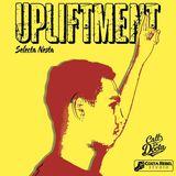 """""""UPLIFTMENT"""" Mix By Selecta Nesta (2017)"""