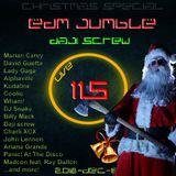 Daji Screw - EDM Jumble 115 (Christmas Special)