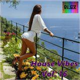 Dj GV - House Vibes Vol. 16
