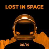 LOST IN SPACE w/ Domenico Carluccio (02.06.2019)
