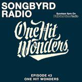 SongByrd Radio - Episode 43 - One Hit Wonders