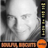 [Listen Again] Soulful Biscuits w Shaun Louis Dec 15 2014