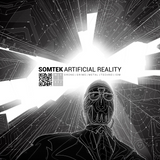 SOMTEK - Artificial Reality (Mix   Dez. 2016)