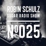 Robin Schulz | Sugar Radio 025