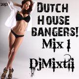 Dutch House Bangers! [Mix 1]