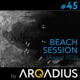 #45 - Beach Session (August 2018)