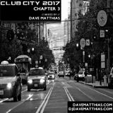 Club City 2017 | Chapter 3
