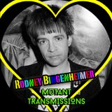 Mutant Transmissions Radio pays Tribute to one and only DJ RODNEY BINGENHEIMER