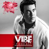 ROGER LYRA @ VIBE PODCAST EP #72