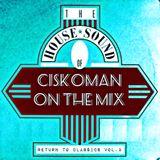 CISKOMAN ON THE MIX : RETURN TO CLASSICS VOL . 3