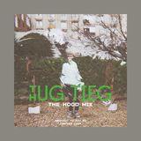 THUG TIEG - The Hood Mix