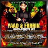Silver Bullet Sound - Yaad & Farrin Mix Vol 2 Mixtape 2017