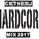 CKtheDJ - Hardcore Mix 2017
