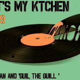 That' s my ktchen > Ep 19 Feat Guil the guill selecta