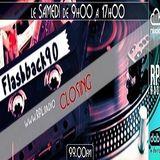 flashback90 la closing  : 12H00