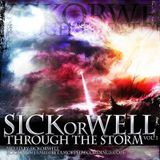 SICKorWELL - Through The Storm