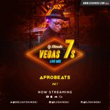 VEGAS 7S LIVE MIX 2018 [AFROBEATS] PART 1