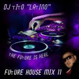 FUTURE HOUSE MIX 11