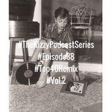 TOP40 REMIX VOL.2 EPISODE #37