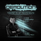 Demolition podcast 002 mixed by Tommy Rich