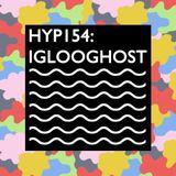 Hyp 154: iglooghost