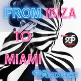 From Ibiza to Miami (8/11/15)