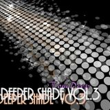 DEEPER SHADE Vol.3    ## TomDeep No.59##
