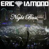 Eric Diamond - Night Bass LIVE Mix