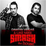Dimitri Vegas & Like Mike - Smash The House 296