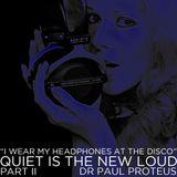 Quiet is the New Loud Part II