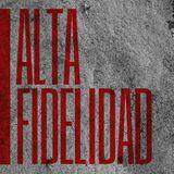 Alta Fidelidad Programa 20 - 30/07/2015