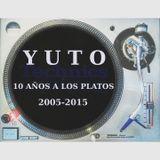 Yuto - 10 años a los platos 2005-2015