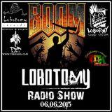 "Lobotomy Radio Show & Selecta Jallah Kadafi 06.06.2015"" Special Pupajim  & Roots Digital Reggae  """
