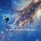 Sarke- The Sound of Distant Galaxies ( Space Ambient Mix )