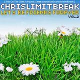 Chris Limitbreak - Lets Be Friends Forever Vol.2 [2012 Promo]