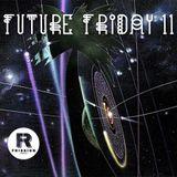 Future Friday Vol.11