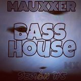 Bass House (Sesion #5)