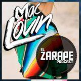 MacLovin - El Zarape Podcast 015