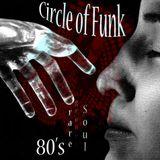 Circle Of Funk, 80's Soul, Rare Classics Mix