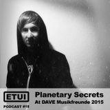 Etui Podcast #18: Planetary Secrets
